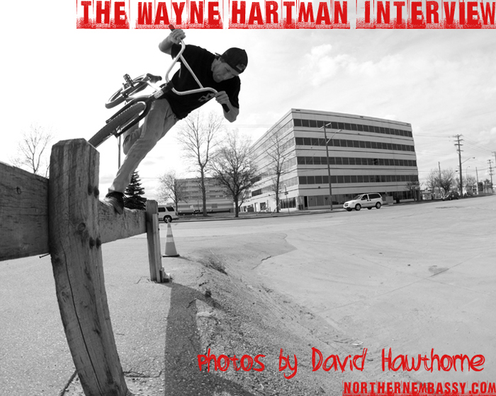 Wayne interview1 The Wayne Hartman Interview