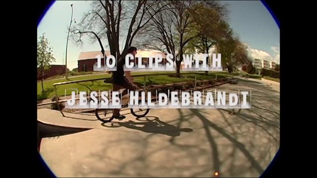 10 Clips with Jesse Hildebrandt – by Kerr Bilsland