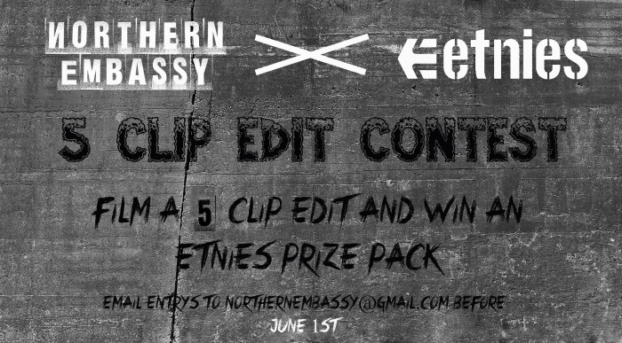 5clipscontest2013 700x387 EMBASSY X ETNIES 5 Clip Edit Contest