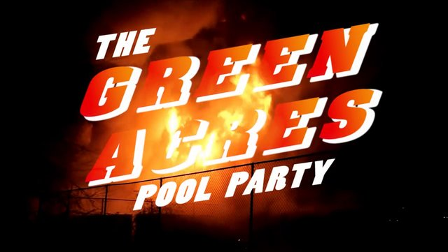 The Green Acres Pool Party