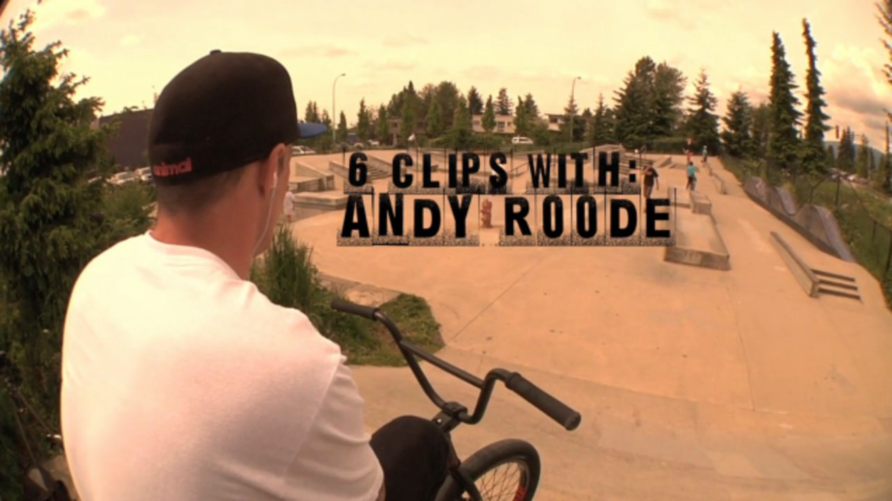 6 Clips With Andy Roode