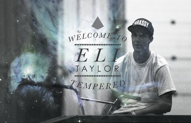 Eli Taylor Edit