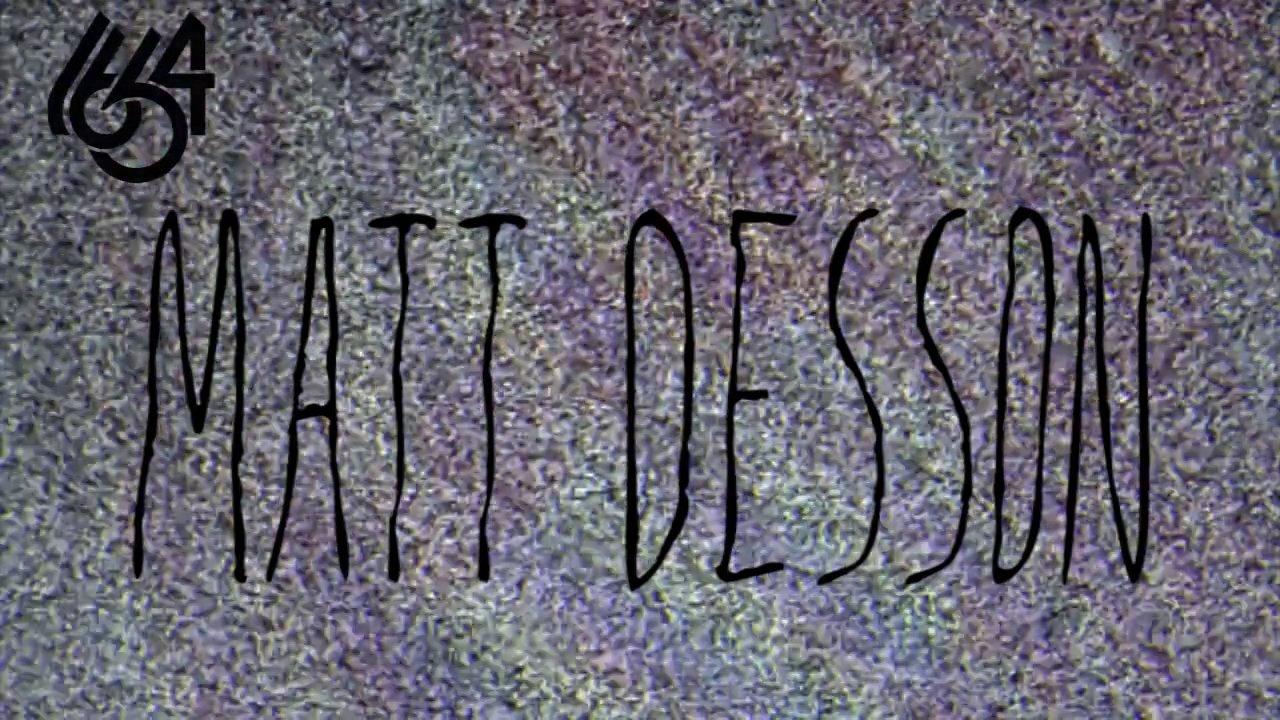Matt Desson – Summer 2013 edit