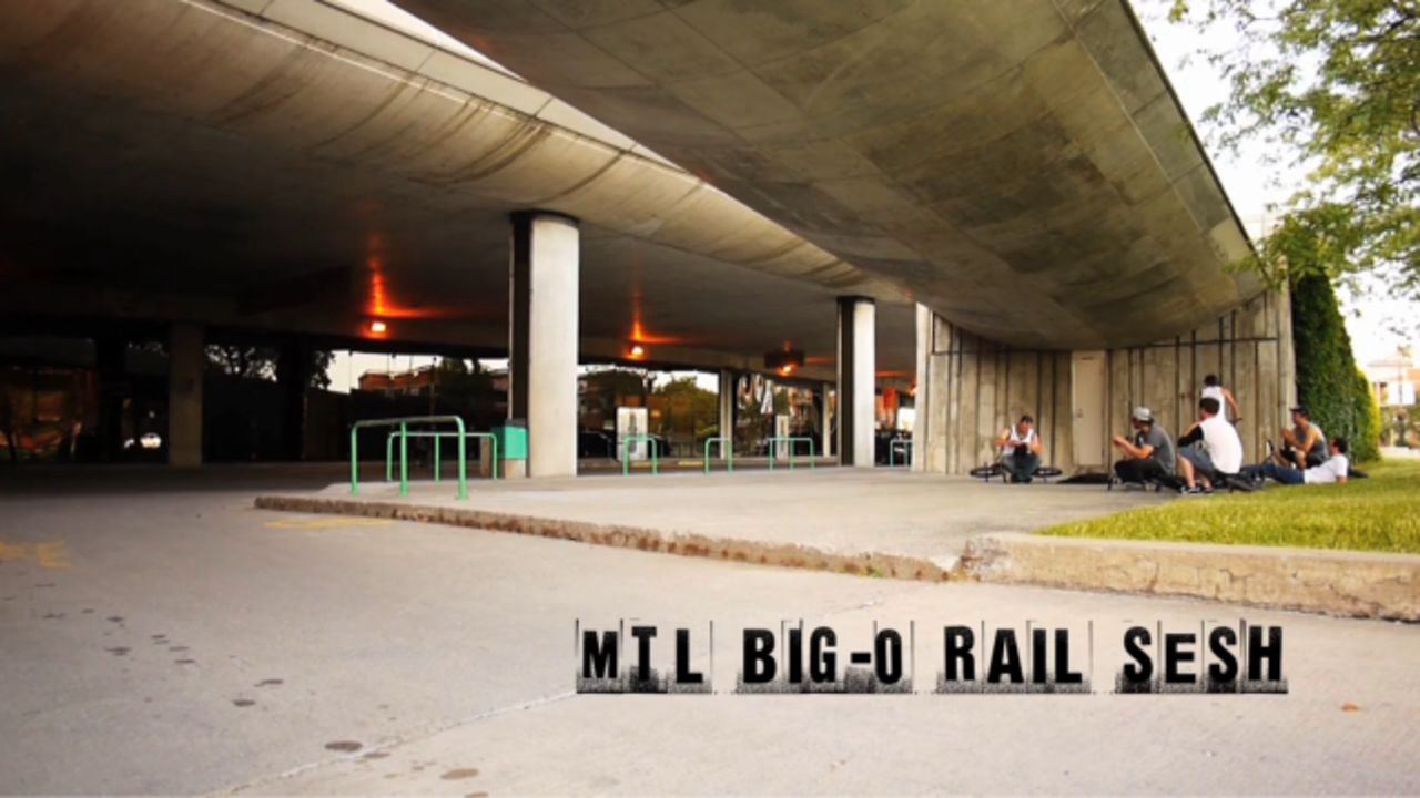 Montreal Big-O Rail Sesh