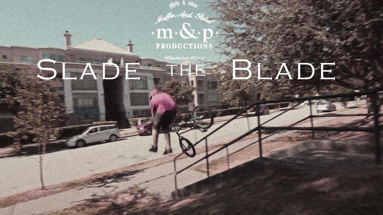 Slade the Blade