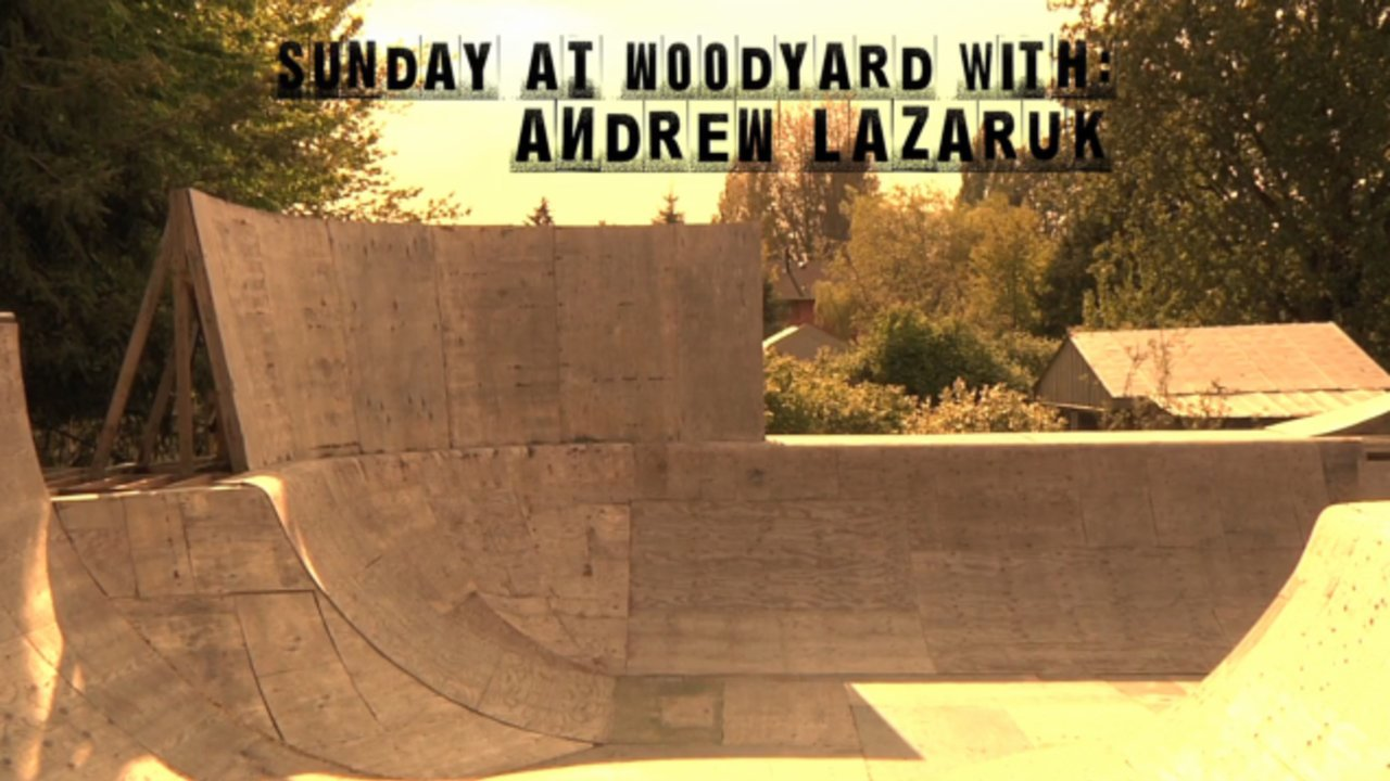 Sunday @ the Woodyard with Andrew Lazaruk