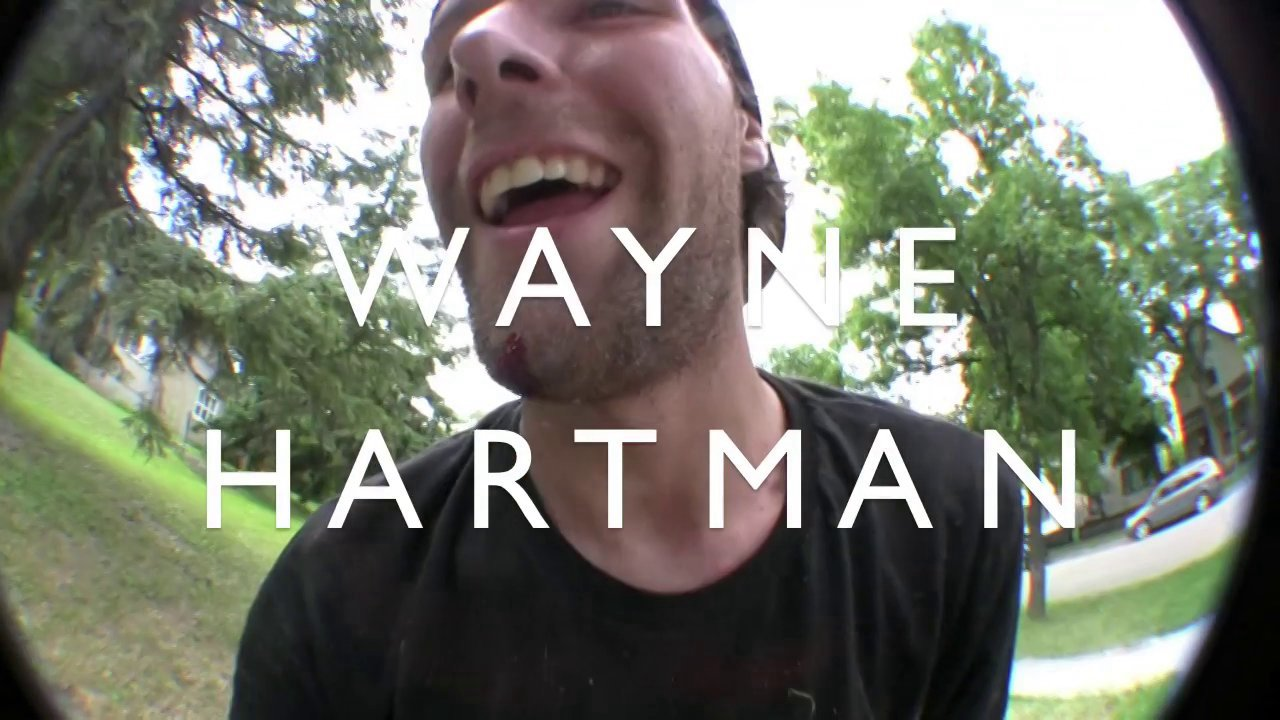 Wayne Hartman edit by Matt Perrin