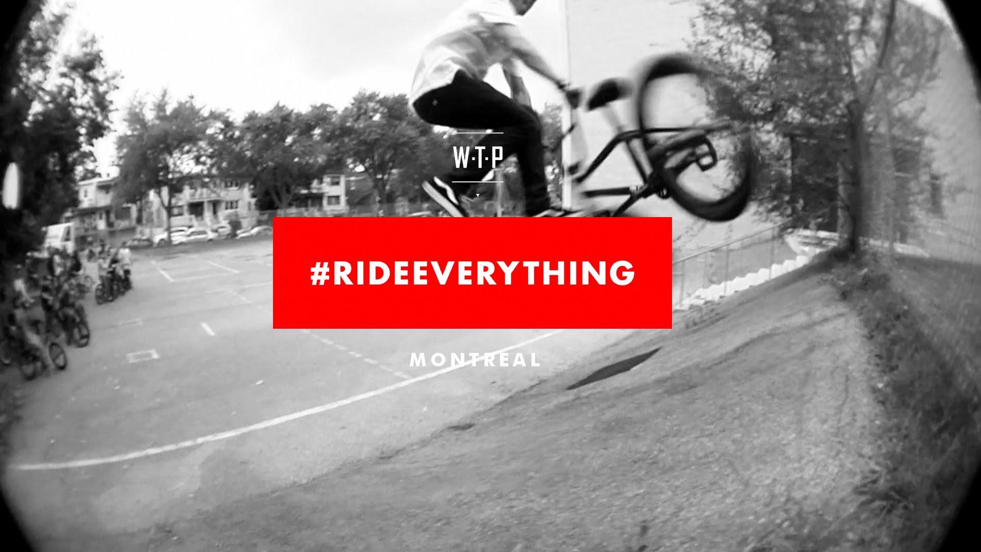 WTP #RideEverythingCanada Jam – Montreal