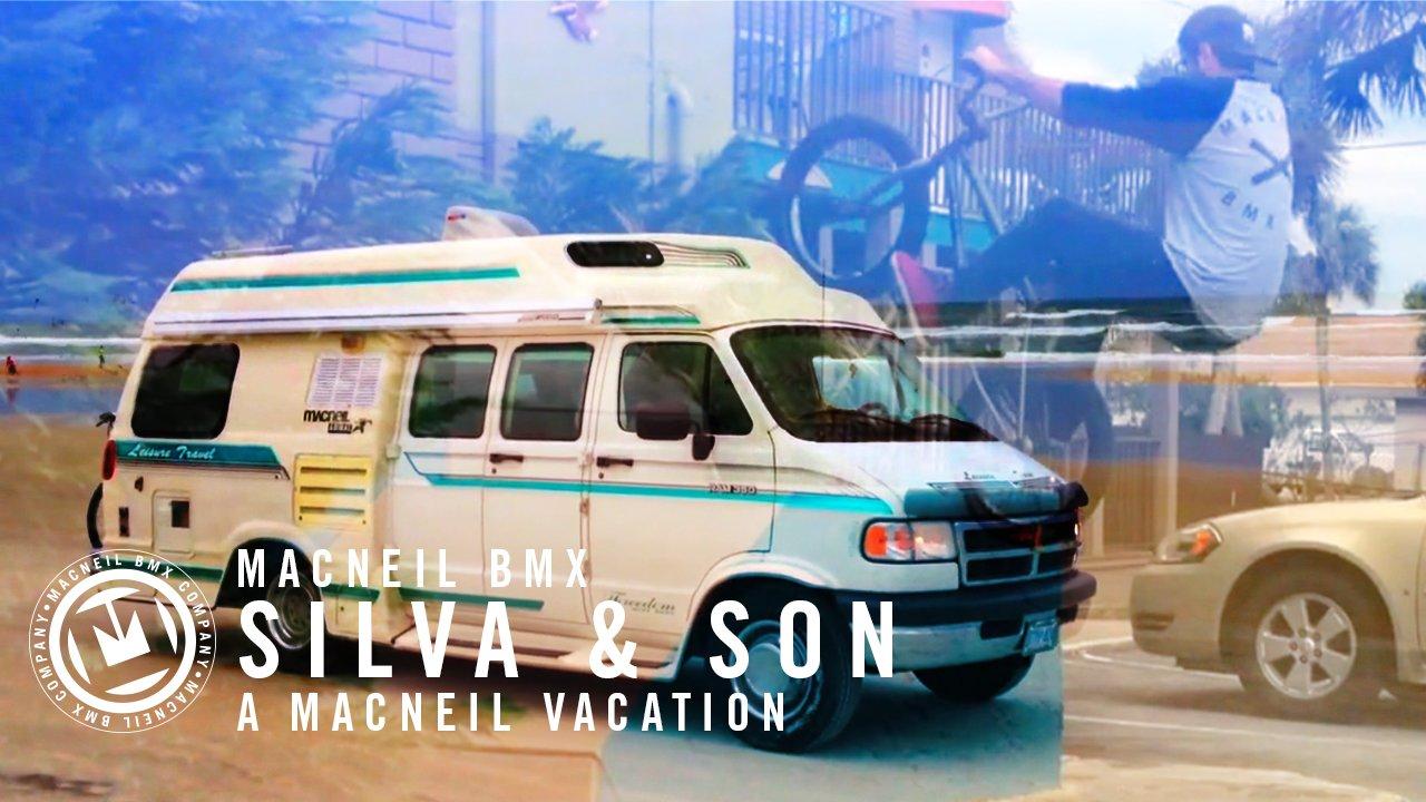 Silva & Son MacNeil Vacation
